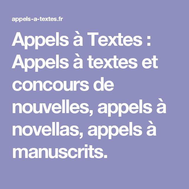 Appels à Textes : Appels à textes et concours de nouvelles, appels à novellas, appels à manuscrits.
