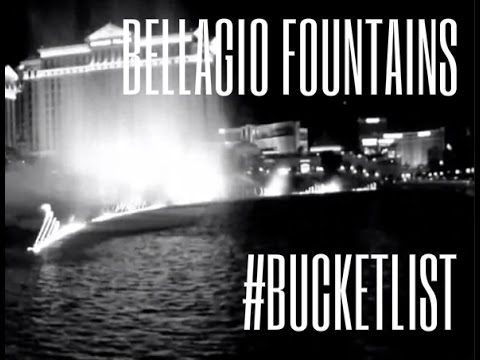 Bellagio Fountains (Bucket list)
