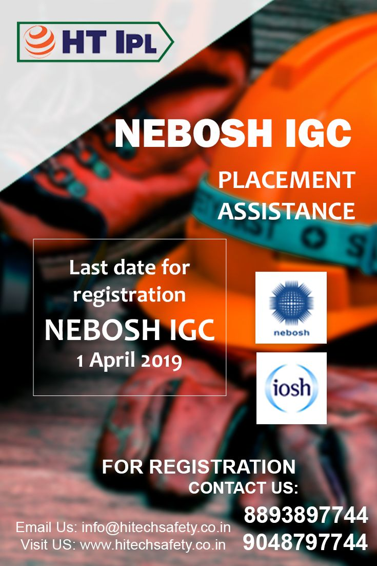 Get certified in NEBOSH and IOSH from HTIPL  Join HTIPL Last Date