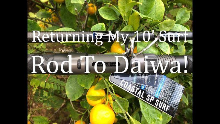 Returning My 10' Surf Rod To Daiwa!