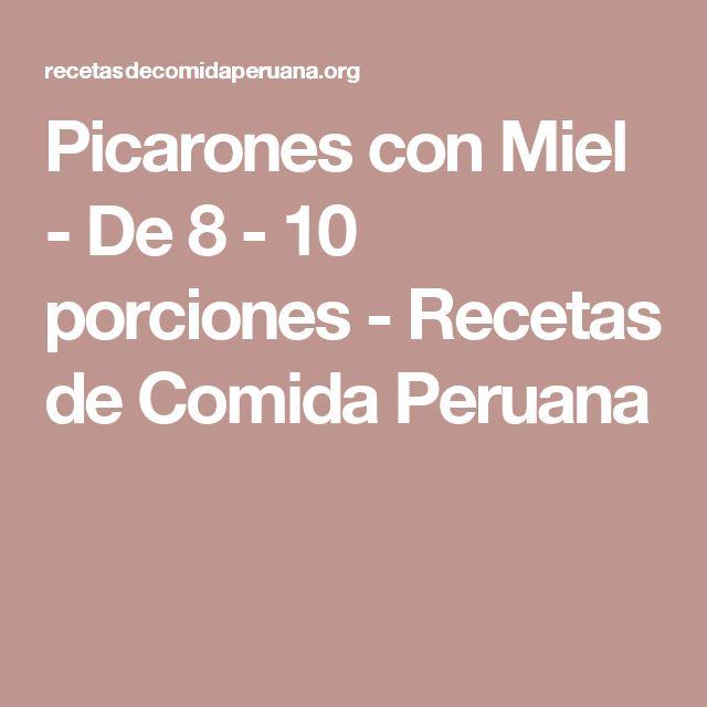 Picarones con Miel - De 8 - 10 porciones - Recetas de Comida Peruana