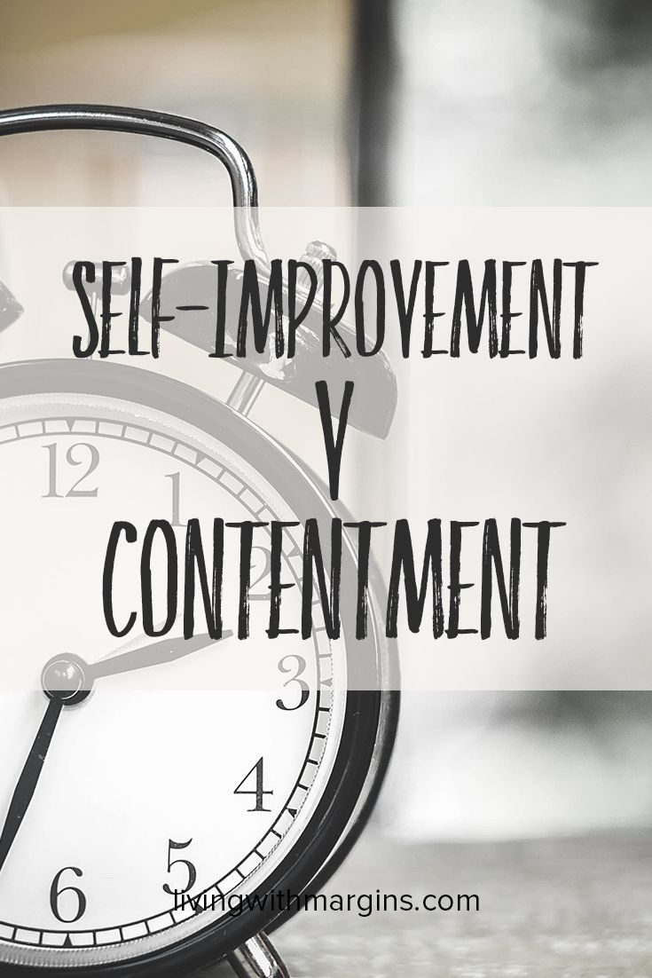 Self-Improvement or Contentment? The challenge of the New Year.