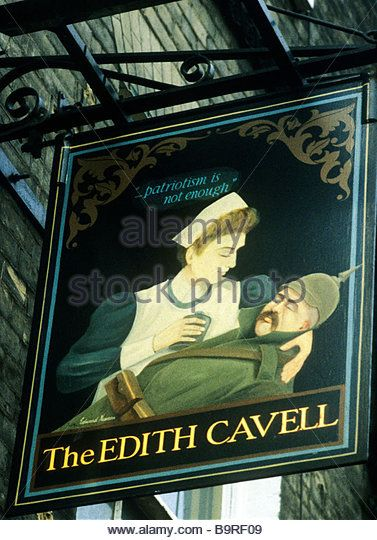 Edith Cavell Pub Inn sign Norwich Norfolk East Anglia England UK signs Patriotism is not enough legend first world - Stock Image