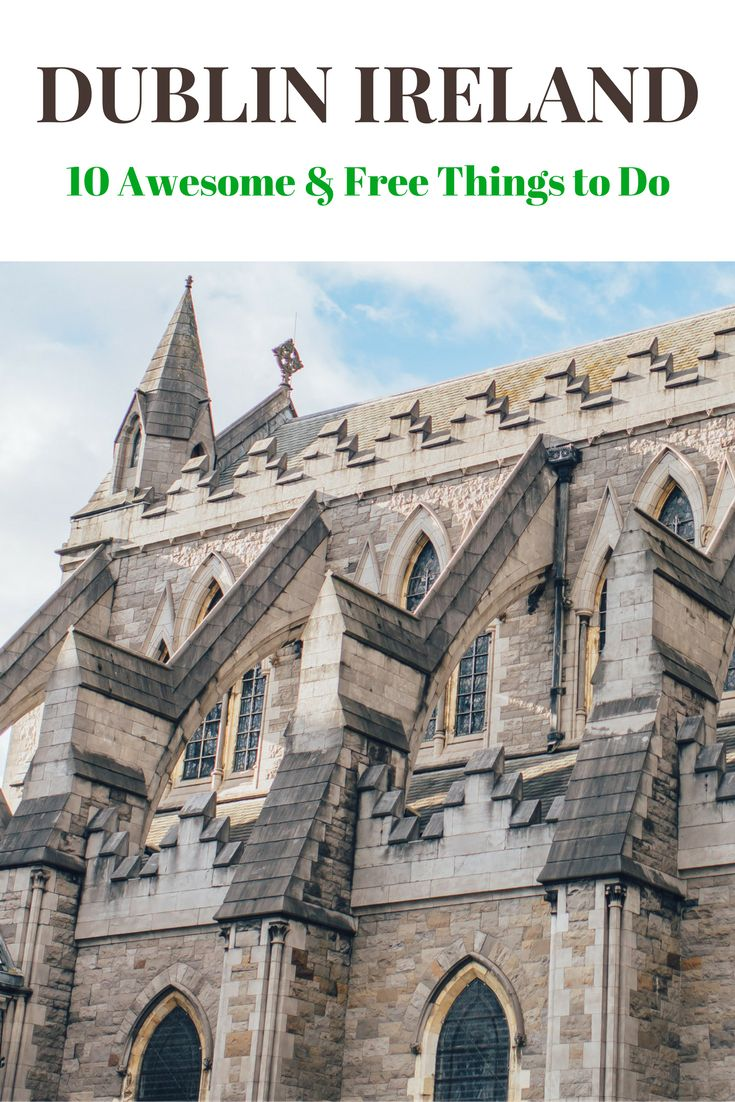 Dublin, Ireland is an incredible city to visit. But it can be a bit pricey. Click here for 10 Awesome and Free things to do in Dublin to keep your budget down!