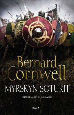 Bernard Cornwell: Myrskyn soturit