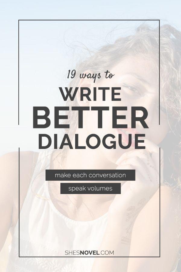 19 Ways to Write Better DialogueKitty Lascurain