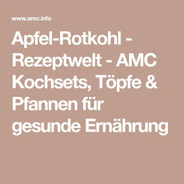 Apfel-Rotkohl - Rezeptwelt - AMC Kochsets, Töpfe & Pfannen für gesunde Ernährung