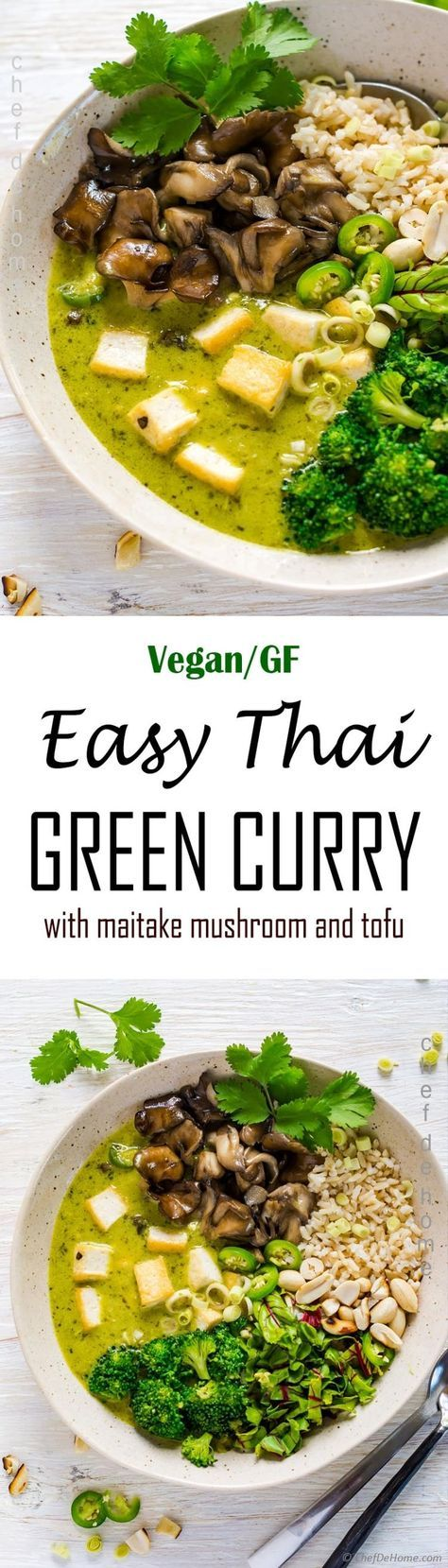 Easy Homemade Thai Green Curry Vegan, gluten free, and healthy curry with homemade Thai green curry paste, maitake mushrooms, broccoli and crispy tofu.