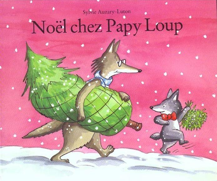 Album Noël chez Papy Loup - TitLine à l'école