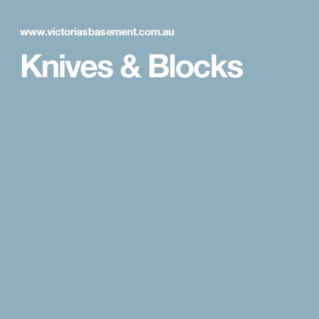 Knives & Blocks