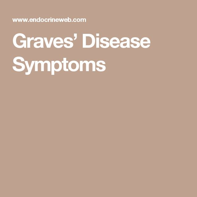 signs and symptoms of graves disease Learn about the signs and symptoms, causes and treatment of this immune  system disorder  the diagnosis of graves' disease may include.