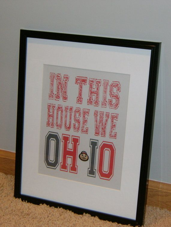 Hey, I found this really awesome Etsy listing at http://www.etsy.com/listing/121543795/the-ohio-state-buckeyes-in-this-house-we