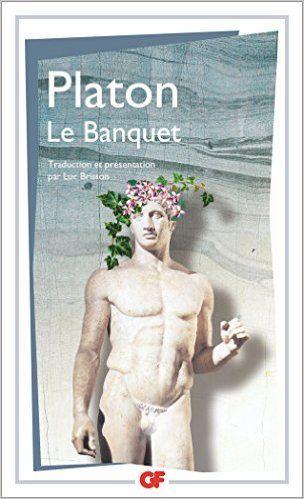 Le Banquet: Amazon.fr: Platon: Livres