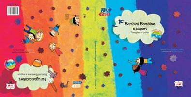Bambini Bambine e Sapori. Famiglie a colori Un libro Viceversa per bambini e genitori con CD