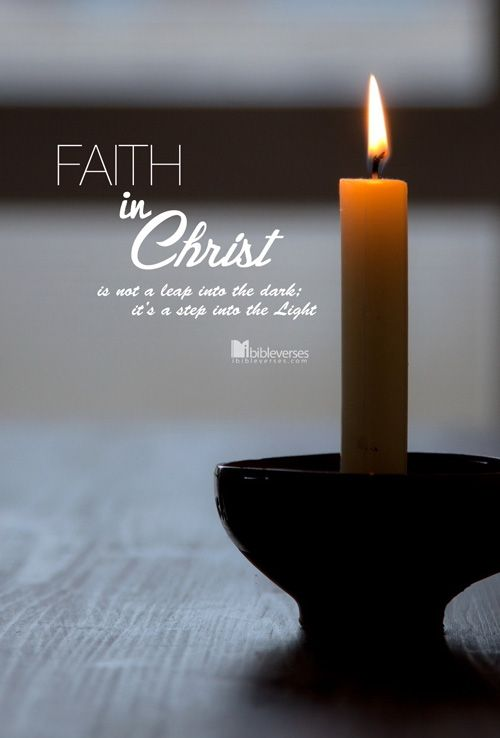 Faith in Christ, stepping into Light