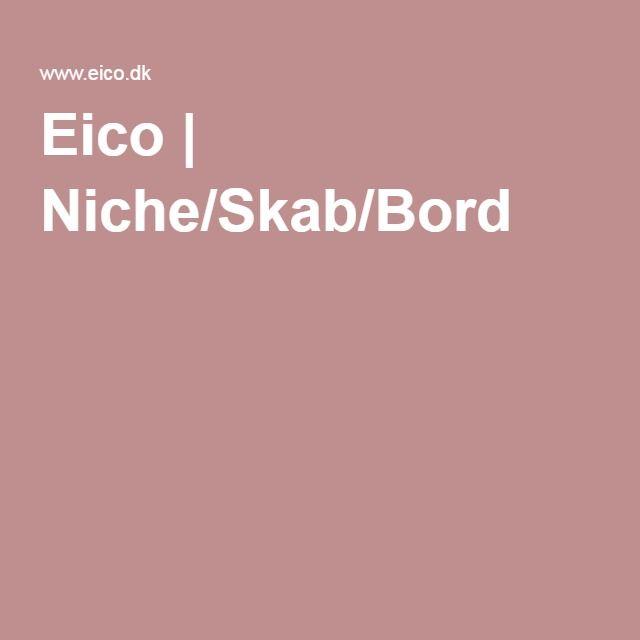 Eico | Niche/Skab/Bord
