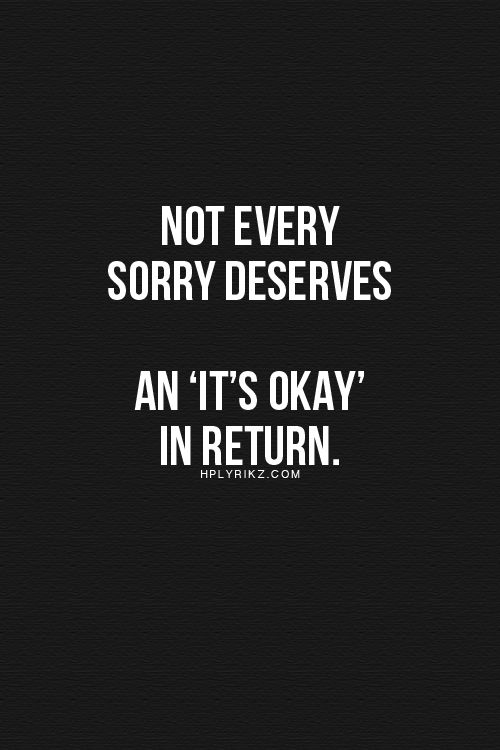 """Yeah, it feels awkward to respond with, """"It's okay"""", when something terrible has happened at the will of the person who's apologizing. In my mind, """"It's okay"""", does not fit every situation because it's NOT/WASN'T """"Okay""""."""