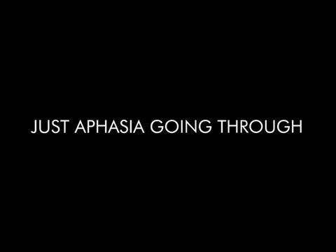JUST APHASIA GOING THROUGH by Marc Nash