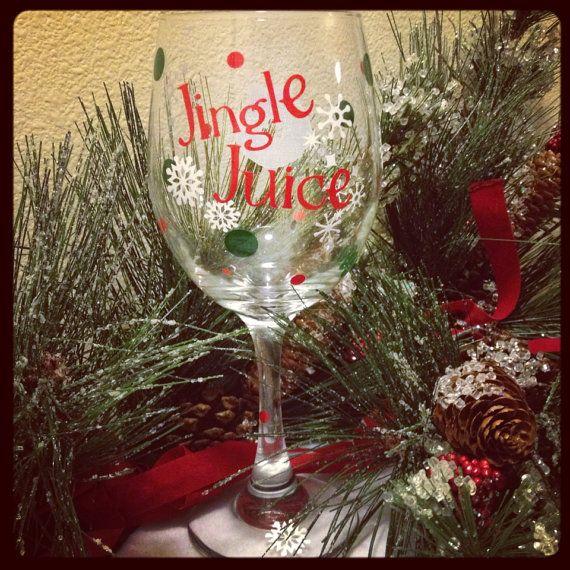 Jingle Juice  Christmas Wine Glass by CraftySix on Etsy, $15.00