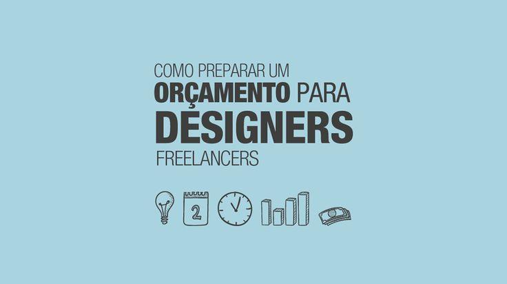 Como preparar um orçamento para freelancers de design