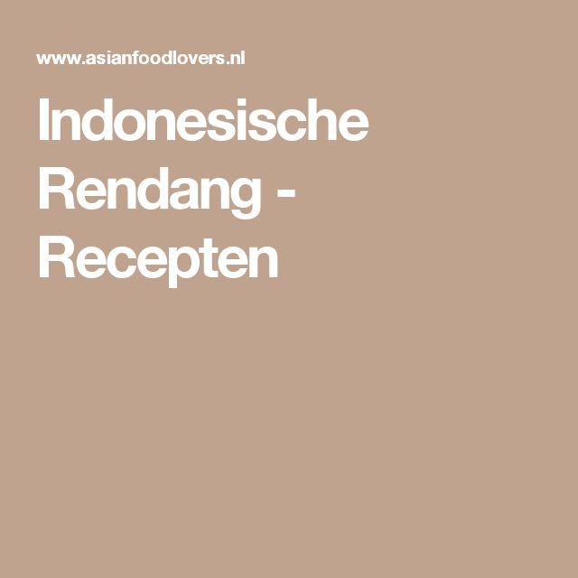 Indonesische Rendang - Recepten
