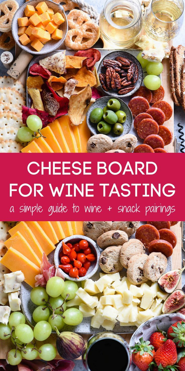 Cheese Board For Wine Tasting Foxes Love Lemons Recipe In 2020 Wine Tasting Food Wine Tasting Appetizers Wine Food Pairing