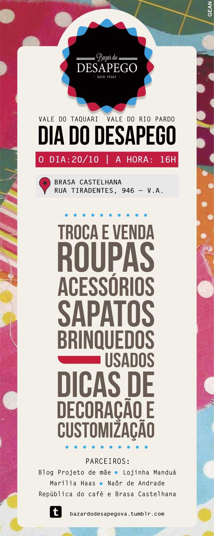 Convite, e também folder para promover o Dia do Desapego. Evento criado pelo grupo de vendas e trocas de roupa online Bazar do Desapego.