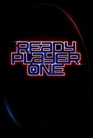Ready Player One Full Movie Streaming Online in HD-720p Video Quality