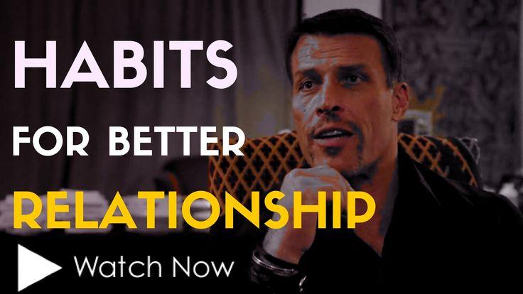 Tony Robbins: Habits For Better Relationships (Tony Robbins Motivation 2016) - YouTube