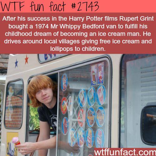 Rupert Grint Ice Cream Van, Dreams come true-WTF funfacts