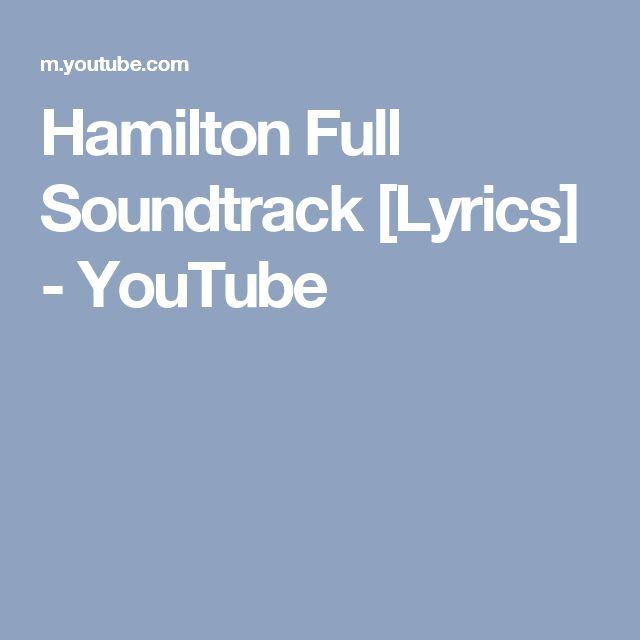 Hamilton Full Soundtrack [Lyrics] - YouTube