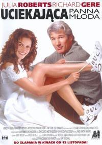 Runaway Bride/ Uciekająca panna młoda  (1999)