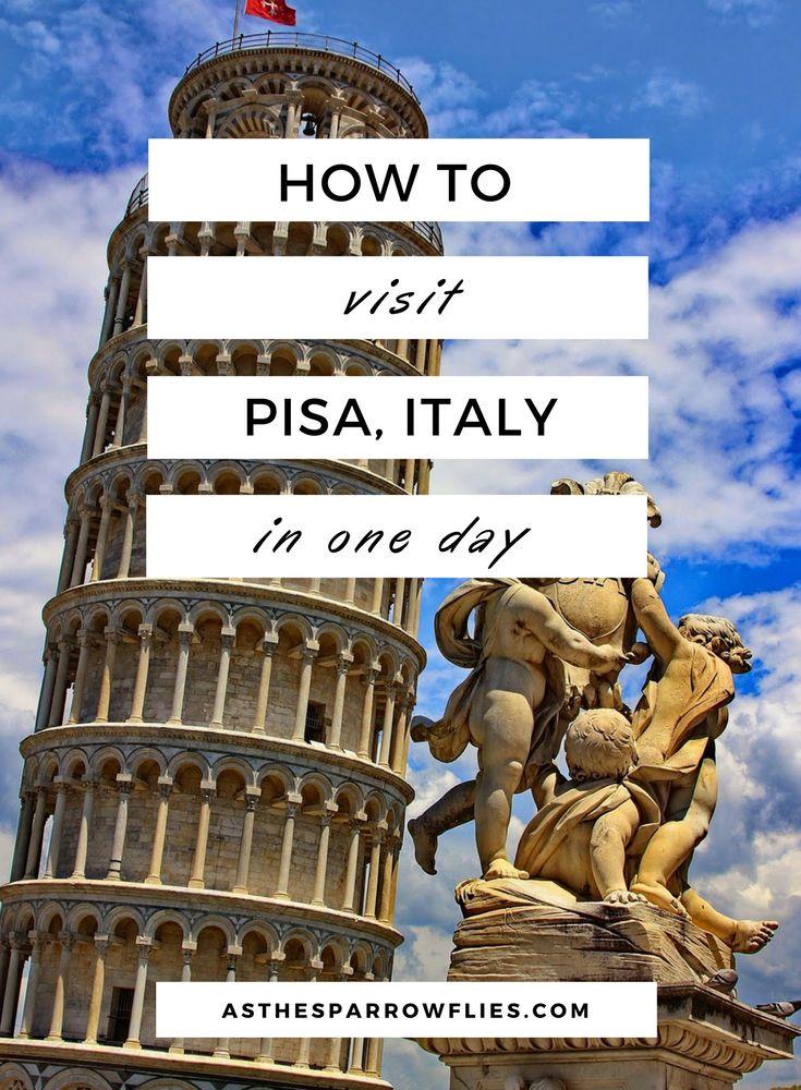 Pisa | City Break Guide | European Travel | Italy Breaks | One Day in Pisa