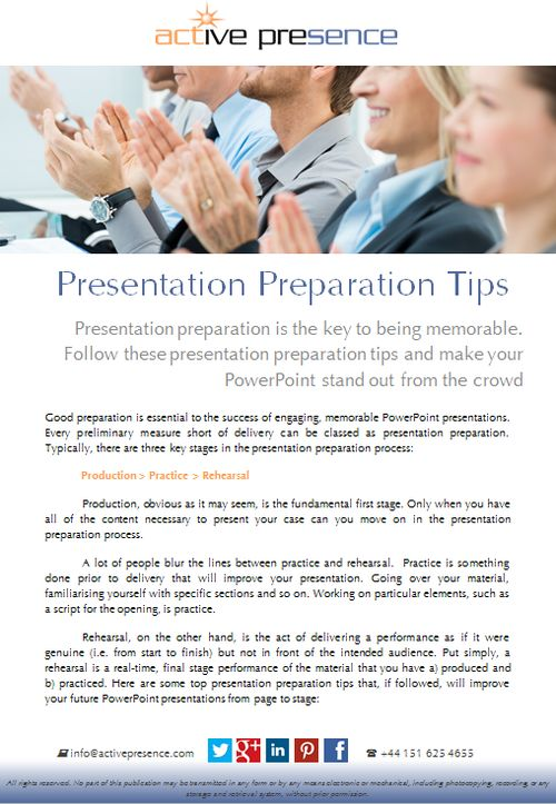 Presentation preparation is the key to being memorable. Follow these presentation preparation tips and make your PowerPoint stand out from the crowd...