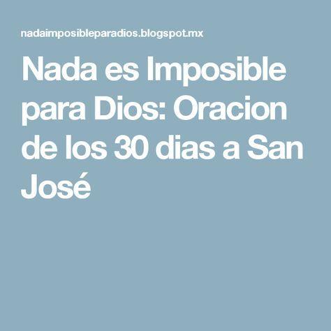Nada es Imposible para Dios: Oracion de los 30 dias a San José
