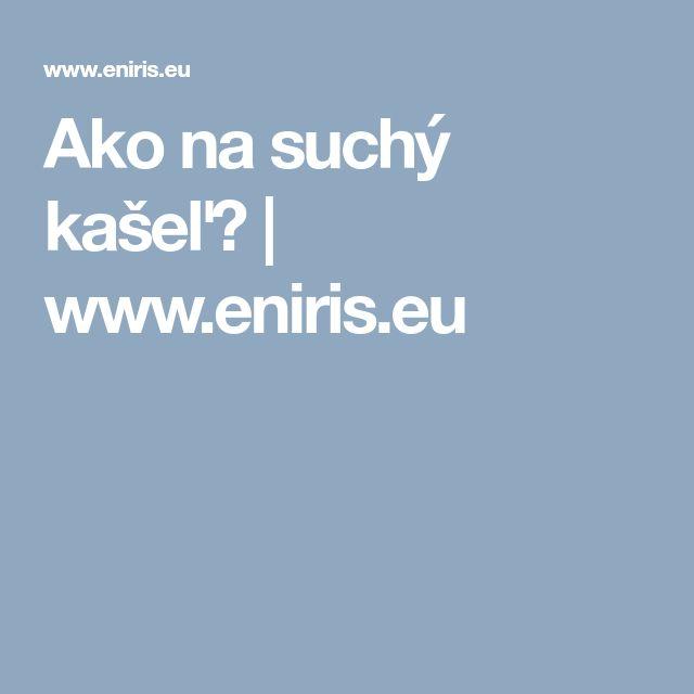 Ako na suchý kašeľ? | www.eniris.eu