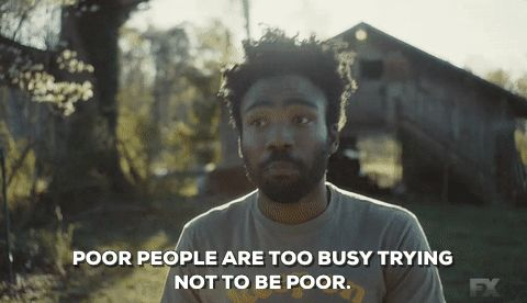 episode 4 donald glover atlanta fx earn marks poor people are too busy trying not to be poor trending #GIF on #Giphy via #IFTTT http://gph.is/2dkbH3P