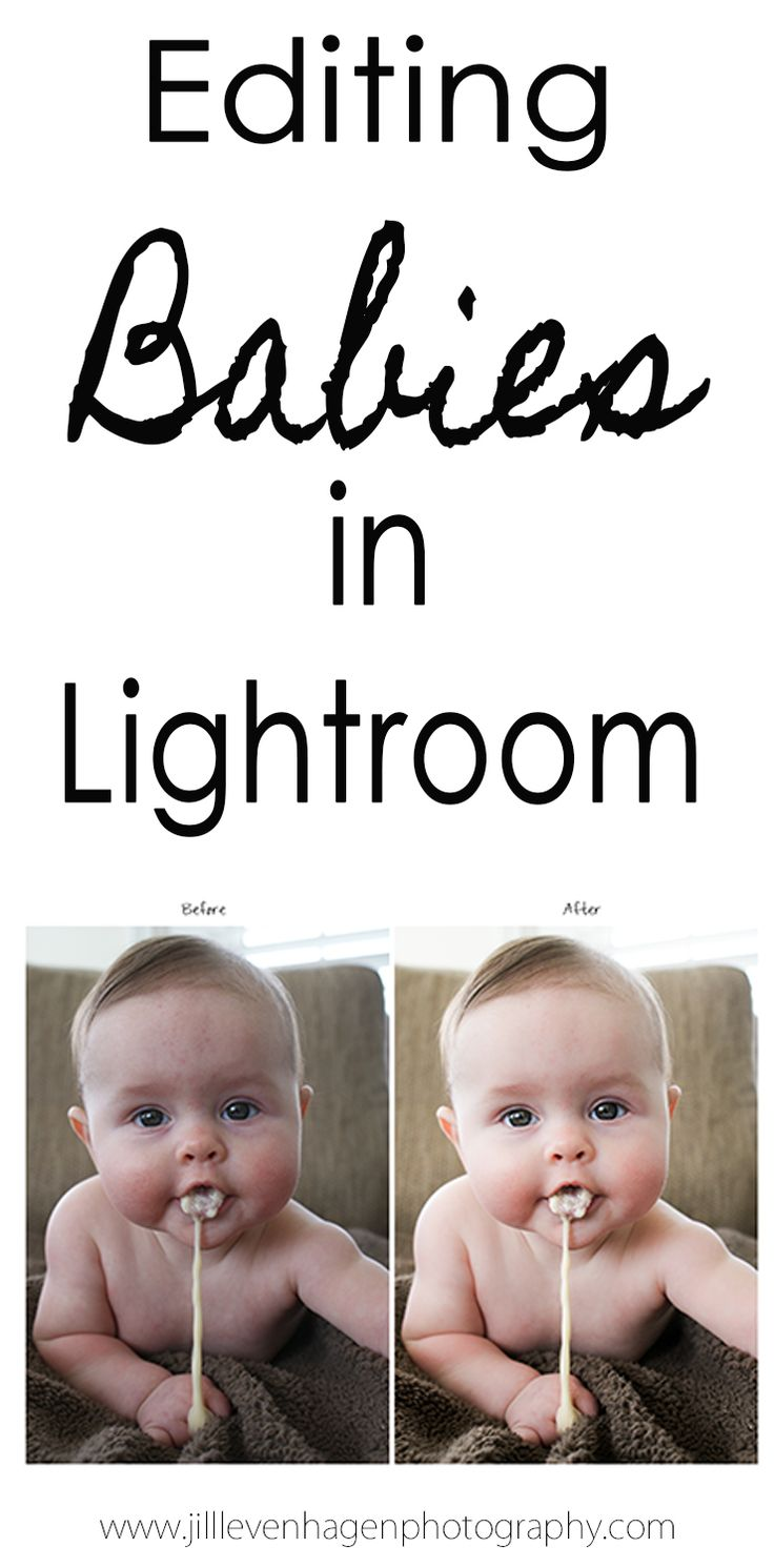 Photography Tips & Tutorials | Editing Babies & Newborns in Lightroom