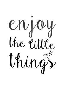 plakat enjoy the little things
