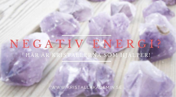 Är du utsatt för negativ energi? Här är 6 stenar som hjälper!