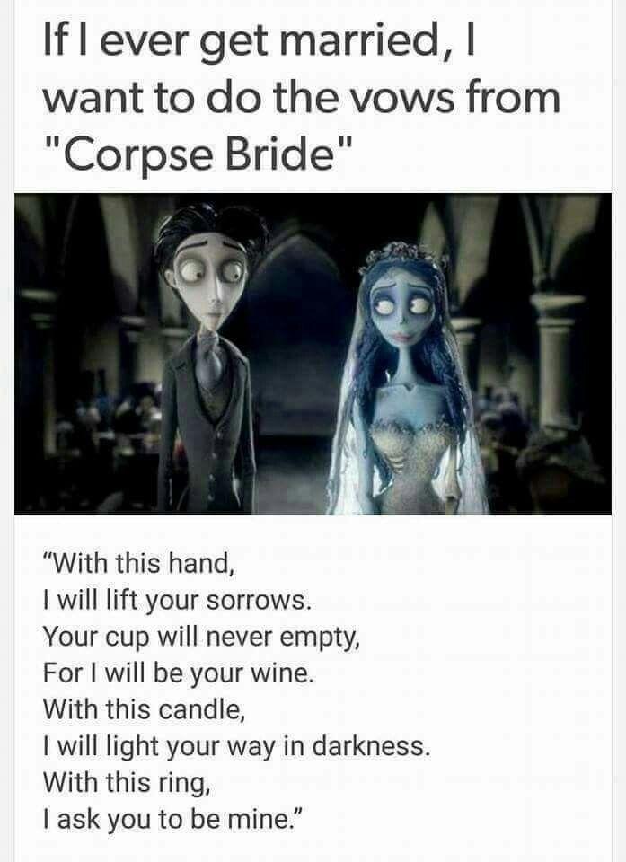 Corpse Bride vows                                                                                                                                                                                 More