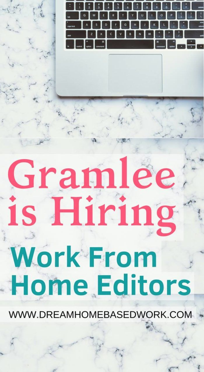 Gramlee Review Now Hiring Part Time Work From Home Editors Editing Jobs Data Entry Jobs Work From Home Jobs