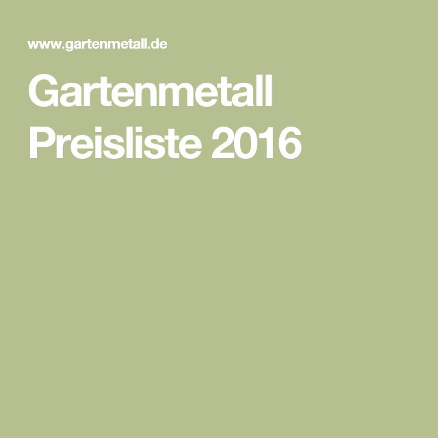 Gartenmetall Preisliste 2016