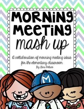 Need some fresh ideas to spruce up your morning meeting? Check out Morning Meeting Mash Up, a great collaboration of ideas from teachers who use Morning Meeting each day in the classroom!