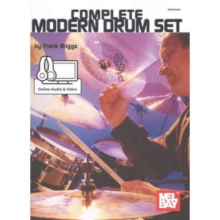 Complete Modern Drum Set: Includes Online Audio/Video