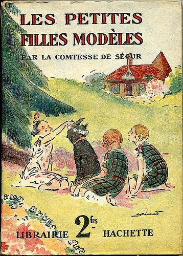 Les petites filles modèles by, Comtesse de SEGUR