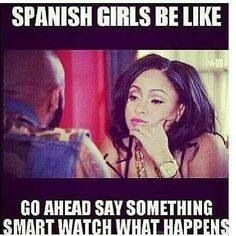 Spanish girls be like