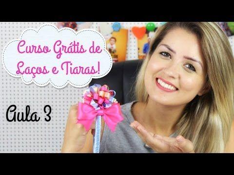 Curso Básico de Laços e Tiaras Grátis - AULA 3 MONTANDO A TIARA - YouTube