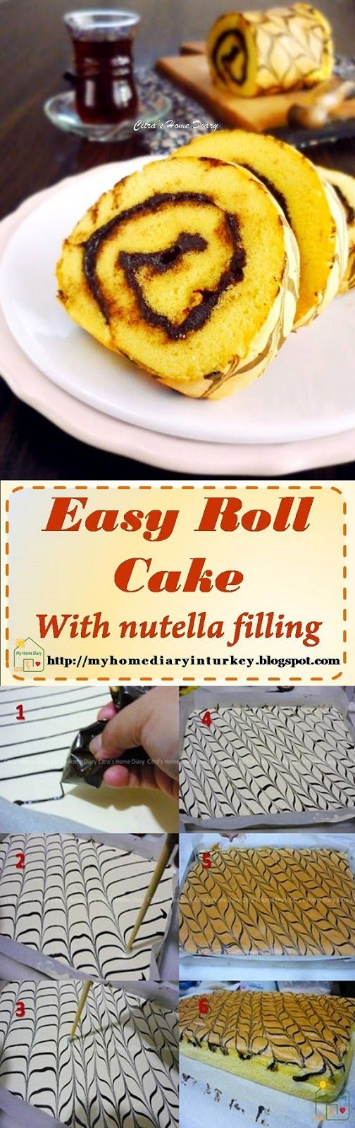 Roll Cake with nutella filling / Bolu gulung irit telur. Çitra's Home Diary