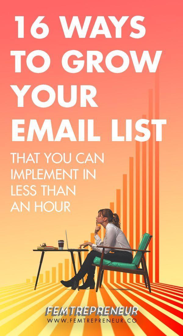 16 Badass Strategies for Growing Your Email List (plus a free checklist and 3 bonus hacks) — FEMTREPRENEUR